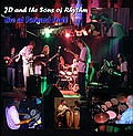 J.D. and the Sons of Rhythm: Live at Forward Hall