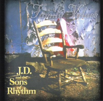 family values from J.D. and the Sons of Rhythm